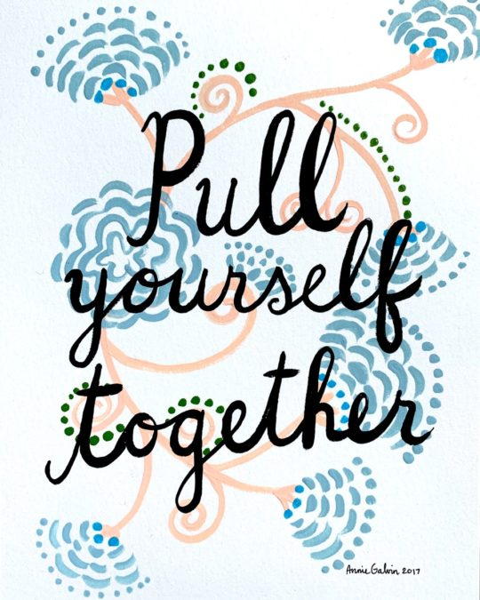 Pull Yourself Together